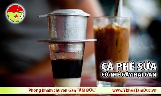 cà phê sữa đá cà phê sữa gây hại gan